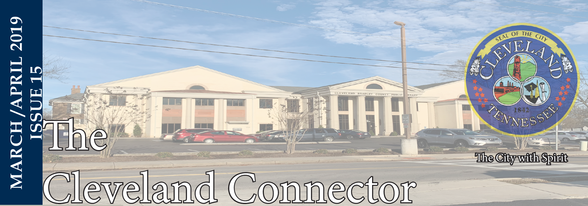 March/April 2019 Issue 15 - The Cleveland Connector Opens in new window