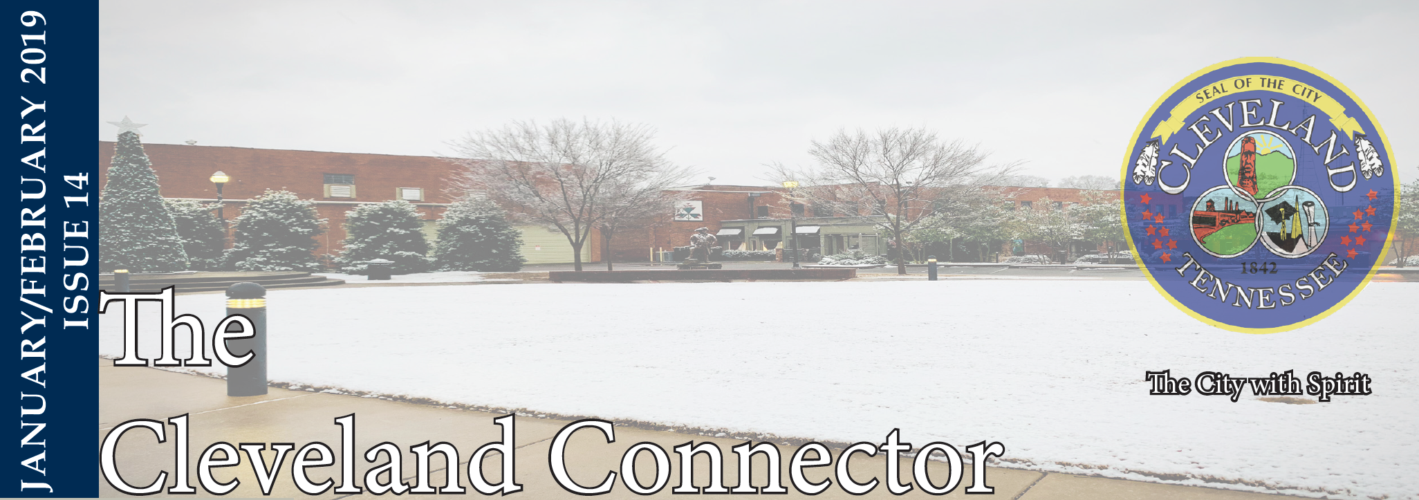 January/February 2019 Issue 14 - The Cleveland Connector Opens in new window